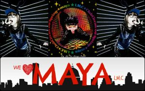 We Love Maya LM.C Wallpaper by Me-The-Manga-Fan101