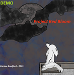 Project Red Bloom DEMO by RissyBrad