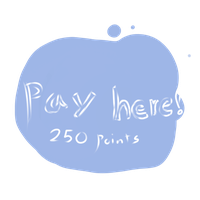 Pay here! - 250 Points by snowpups123