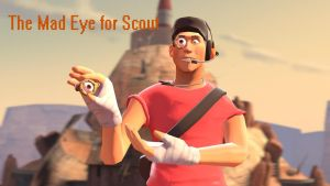Mad Eye for Scout (Gmod Download) by Skellington16