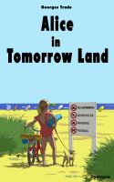 Alice in tomorrow land by bicargo