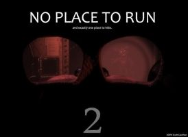No place to run by kinginbros2011