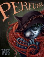 """Perfume"" Theatre Poster by Biffno"