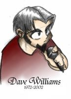 RIP Dave Williams by twigs