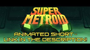 Super Metroid Short - Link in Description by DaveRapoza