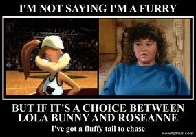 If it's a choice between Lola Bunny And Roseanne.. by flowofwoe