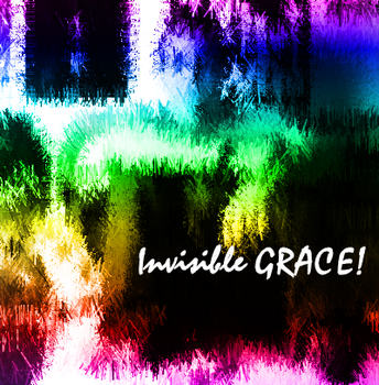 invisibleGRACE. by first-b0rn