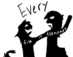 :CO: Every Fist is Clenched by GlassFeline