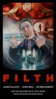 Filth poster by CiaraMcAvoy