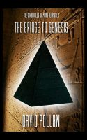 The Bridge To Genesis Chp. 1 by DP-PRODUCTIONS