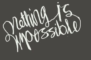 Nothing is impossible by QonArtist