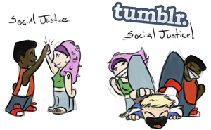 Tumblr Social Justice by lionsilverwolf