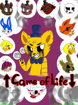 FNaF: Game of Life by Ask-Broken-Peace