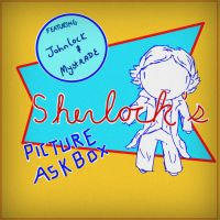 Sherlock's Picture ask box by ExtremlySelfishChild