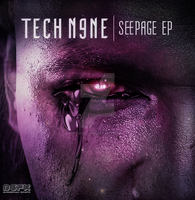 Tech N9ne - Seepage by SE7EN-OF-N9NE