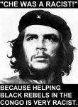 Che Guevara was not a racist by FinnishSocialist