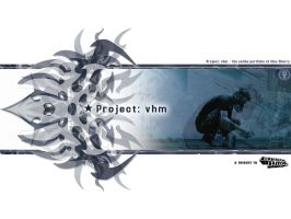 Project vhm - Tribute by axcy