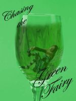 Chasing the Green Fairy by WiccanSilver