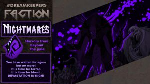 #Dreamkeepers Faction: Nightmares by Dreamkeepers