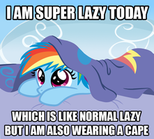 I AM SUPER LAZY TODAY by SketchyJackie