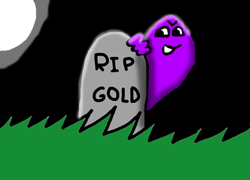 RIP - GOLD by FemaleCreepyPastaFan