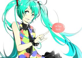 Vocaloid - Tell Your World by fuwishi