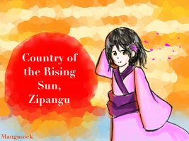 Country of the Rising Sun, Zipangu by MangaSock