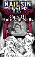 Care Of Hair And Nails by nailsin