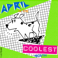 April Is The Coolest Month by vcfgr