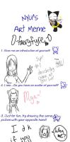 Nyu's Art Meme .:Edit:. by 0-faeryfyre-0