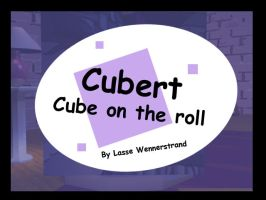 Cubert: Cube on the Roll by LarsLasse