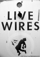Live Wires by NJTBrennan