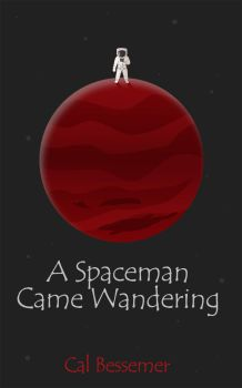 A Spaceman Came Wandering Book Cover by msdefectivetoaster