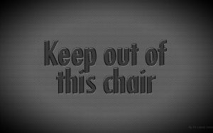 Keep out of this chair by fasbra