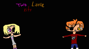 Two Little Kits by TheUltimateSpiderFan