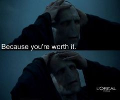 Voldemort's Worth it. by BananaMilk04