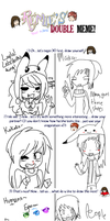   Remies Double Meme- Layla and Makai   by snickIett