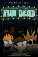 Eddsworld: Fun Dead - Unofficial Poster by SuperSmash3DS