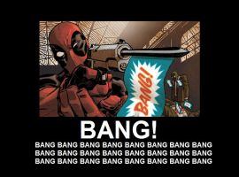 Deadpool Motivational by HyrenMasters