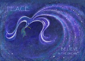 Peace: Believe in the Dream by Lyrrian