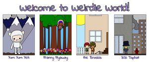 Welcome to Weirdie World by amis0129