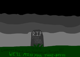R.I.P JAKE COOPER JONES!!!!!!!!!!!!!!!!!!!!! by KaciMoonlight