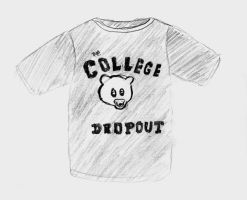 The College Dropout by CollegeSpirit17