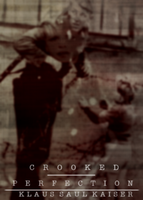 .Crooked Perfection Cover. by BroxxieTart