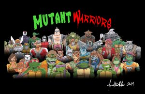 Mutant Warriors by lordmylar06