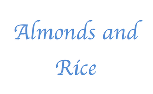 Almonds and Rice by CelestialMemories