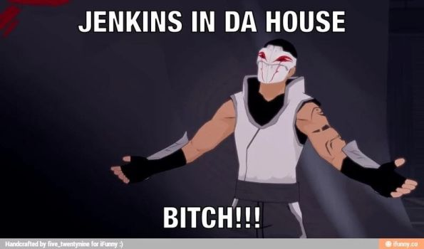 Jenkins In The House, Bitch!!! by Nostalgia-Gamer