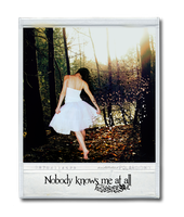 Nobody knows me at all by kristallstaub