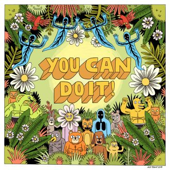 YOU CAN DO IT! by Teagle
