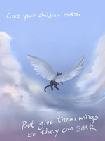 Give your children roots and wings by Chardove